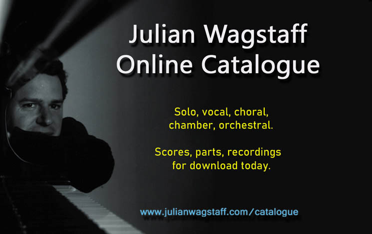 Julian Wagstaff Online-Katalog - Schottischer Komponist - Partituren, CDs, MP3, Reviews