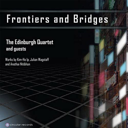 Frontiers and Bridges - CD mit Julian Wagstaffs Klavierquintett
