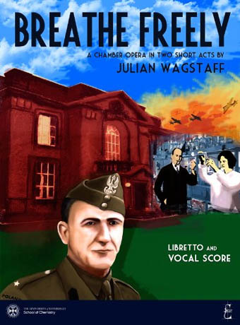 Breathe Freely Score - chamber opera by Julian Wagstaff, Scotland