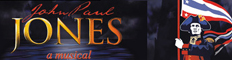 John Paul Jones - epic musical about the American Revolutionary hero